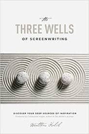 Screenwriting_book_The_Three_Wells_Of_Screenwriting_Matthew_Kalil.jpg